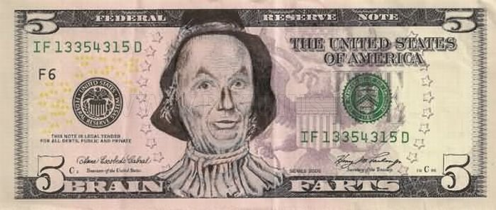 Click image for larger version  Name:funny-5-dollar-bill-defaces-31.jpg Views:44 Size:53.0 KB ID:1457514